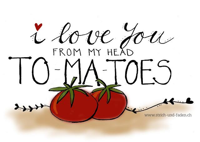 mit Strich und Faden: I Love you from my Head Tomatoes |Valentinskarte
