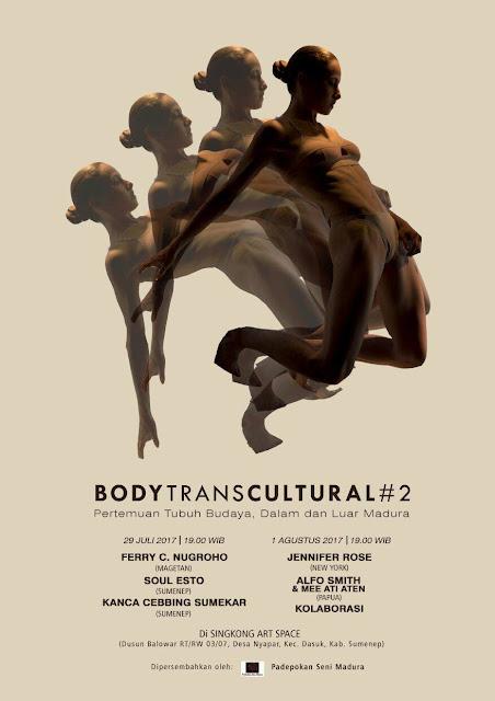 Sekilas Tentang Body Transcultural #2 : Pertemuan Tubuh Budaya, Dalam dan Luar Madura