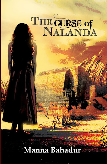 Book Review : The Curse of Nalanda - Manna Bahadur