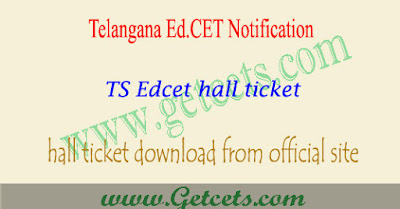TS Edcet hall ticket 2020-2021 download@edcet.tsche.ac.in
