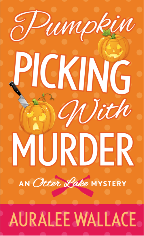 Review: Pumpkin Picking With Murder by Auralee Wallace (@AuraleeWallace)
