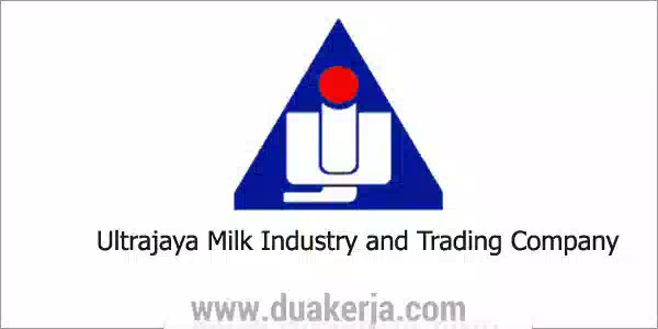 Loker PT Ultrajaya Milk Industry and Trading Company Terbaru 2019