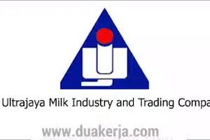 Lowongan Kerja PT Ultrajaya Milk Industry