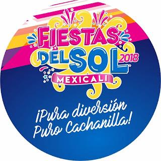 fiestas del sol mexicali 2018