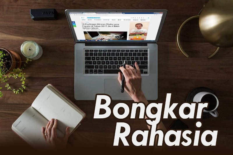 Cara Mirwan Choky Dapatkan PULUHAN RIBU Pengunjung di Blog, tips mendapatkan pageviews dengan cepat, cara jitu menaikan traffic blog,
