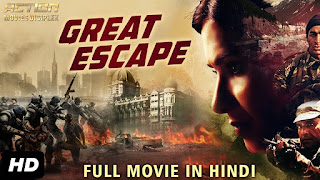 GREAT ESCAPE (2018) Hindi Dubbed HDRip | 720p | 480p