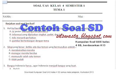Kumpulan Soal UAS Kelas 4 Semester 1 Berdasarkan K13 Semua Mata Pelajaran -  SD SWASTA