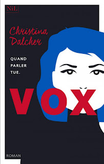 http://lacaverneauxlivresdelaety.blogspot.com/2019/04/vox-de-christina-dalcher.html