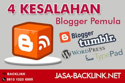 4 Kesalahan Blogger Pemula