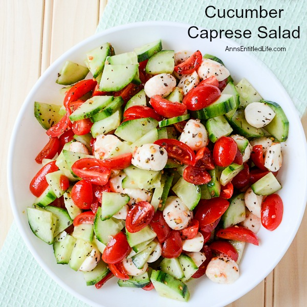 Cucumber Caprese Salad from Ann's Entitled Life