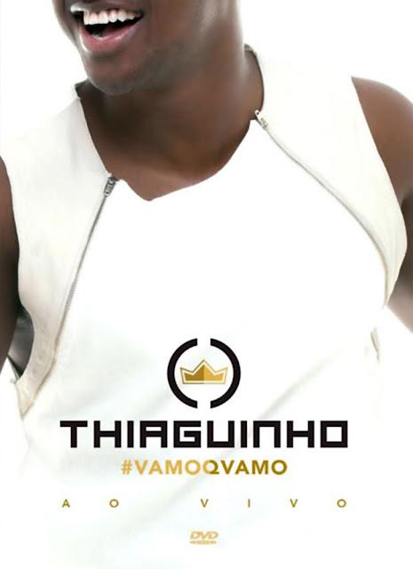 Thiaguinho - Vamo Q Vamo - Ao Vivo