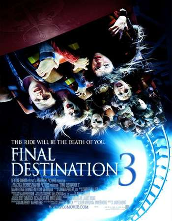 Poster Of Final Destination 3 2006 Hindi Dual Audio 450MB BluRay 720p ESubs HEVC Free Download Watch Online downloadhub.in