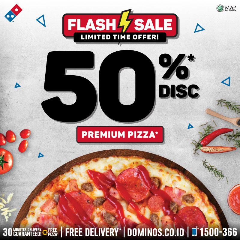 Domino'sPizza - Flash Sale Limited Offer Diskon s.d 50% Premium Pizza