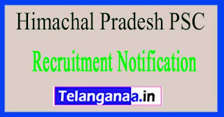 Himachal Pradesh PSC Recruitment Notification 2017