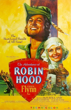 Kirkham A Movie A Day The Adventures of Robin Hood A Love Letter
