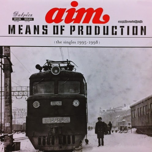 Aim - Means of Production (The Singles 1995-1998) (2003) (Inglaterra)