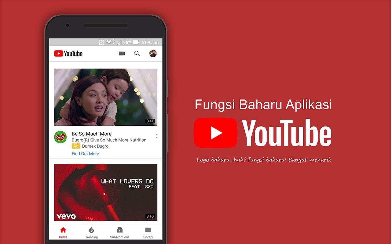Aplikasi Youtube Untuk Andoid dan iOS Dengan Wajah dan Fungsi Baharu