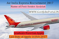 Air India Express Recruitment 2017 –  Senior Assistant Officer & Cabin Crew Officer