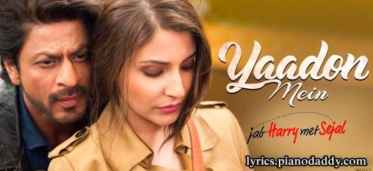 Yaadon Mein (Jab Harry Met Sejal) Lyrics