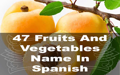 47 fruits and vegetables name in spanish
