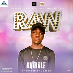 "Trouble City & Ugly Boss Record   Rapper Humble Jay Set the   Ghetto on fire with his jam  ""RAW"", Humble Jay Deliver Bar  In Igbo and Pidgin, Humble Jay   Also Sign to Ugly Boss to  Along side the Trouble City   Record, to emerge Dual Record   Label, ""Raw"" Production Credits   goes to Joeken, Download ""Raw"" by   Humble Jay Below and Don't Forget   Your Comments Below."