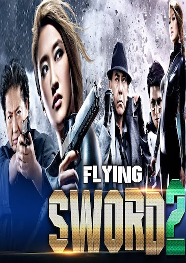 Flying Sword 2 2017 Full Movie Hindi Dubbed Download