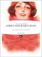 J.M. Barrie-Addio, Miss Julie Logan-Traduzione di Francesca Cosi e Alessandra Repossi - copertina