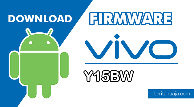 Download Firmware / Stock ROM Vivo Y15BW (PD1304BW) All Version