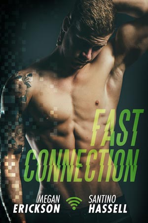 Fast Connection, Megan Erickson, Santino Hassell