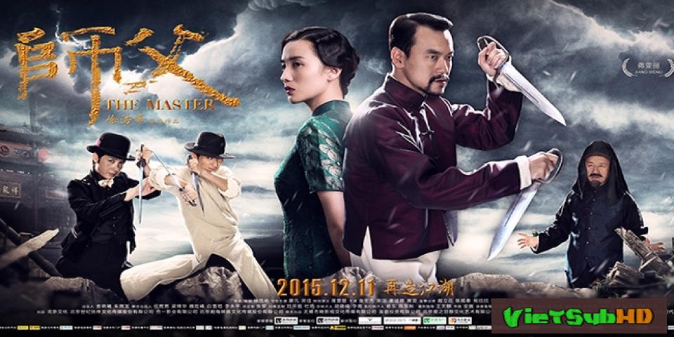 Phim Bậc Thầy Võ Thuật / Vịnh Xuân Song Sát Đao VietSub HD | The Final Master 2015