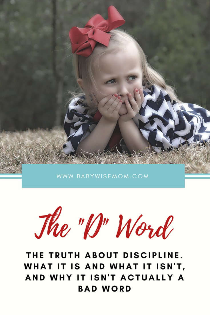 "The ""D"" Word Discipline"