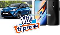 Logo ''Vit ti premia'' : vinci 18 Smartphone OnePlus e 2 Toyota Yaris! scopri l'anticipazione
