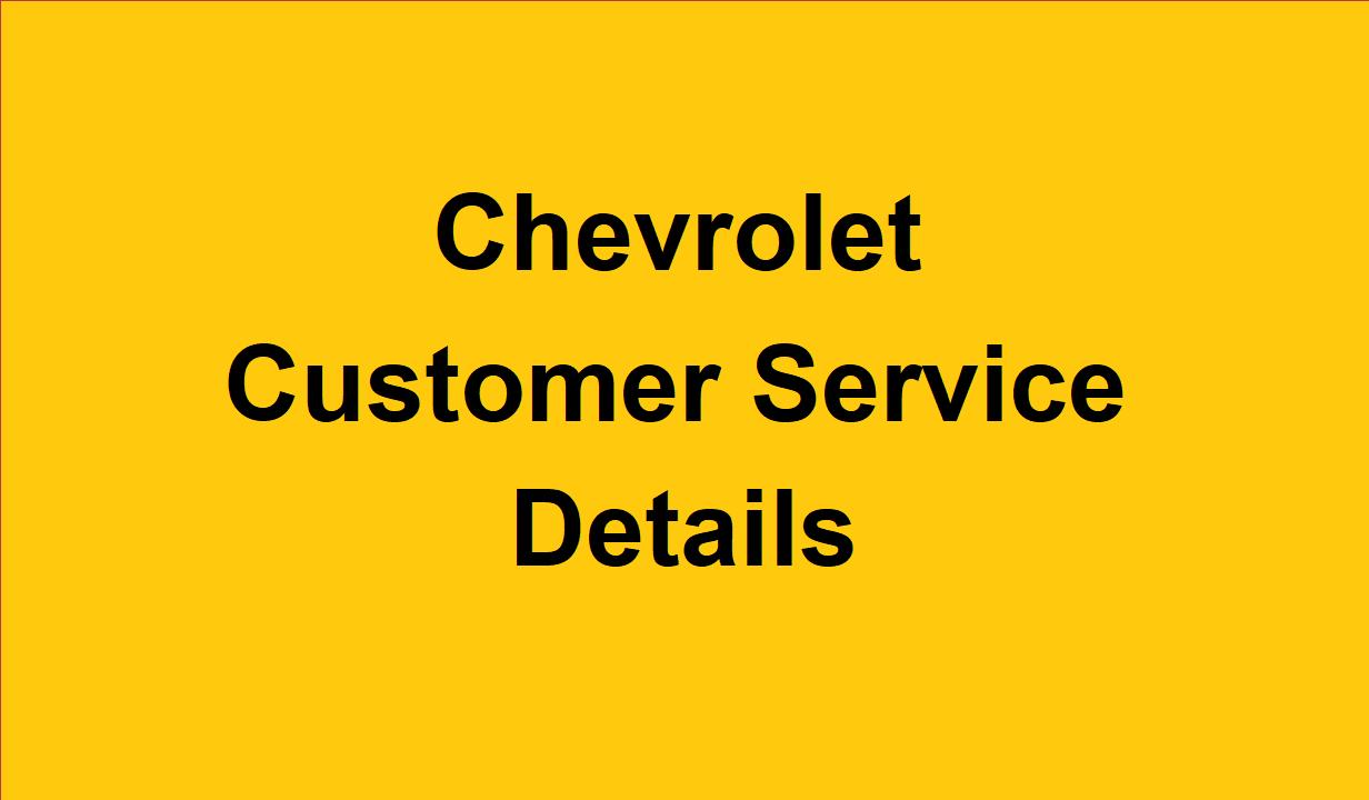 Chevrolet Customer Service Number 2020