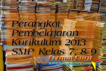 File Perangkat Pembelajaran Kurikulum 2013 SMP Kelas 7, 8 9 Terbaru