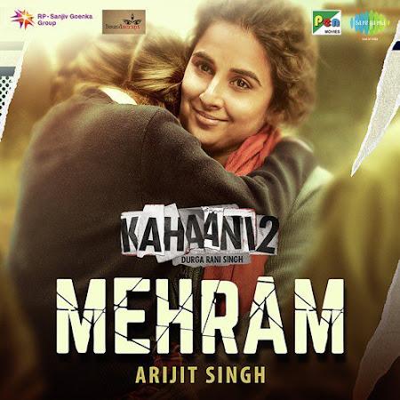 Mehram - Kahaani 2 (2016) : Single