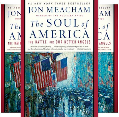Jon Meacham's Book: The Soul of America - History About the Civil War, Reconstruction, the Heroes..