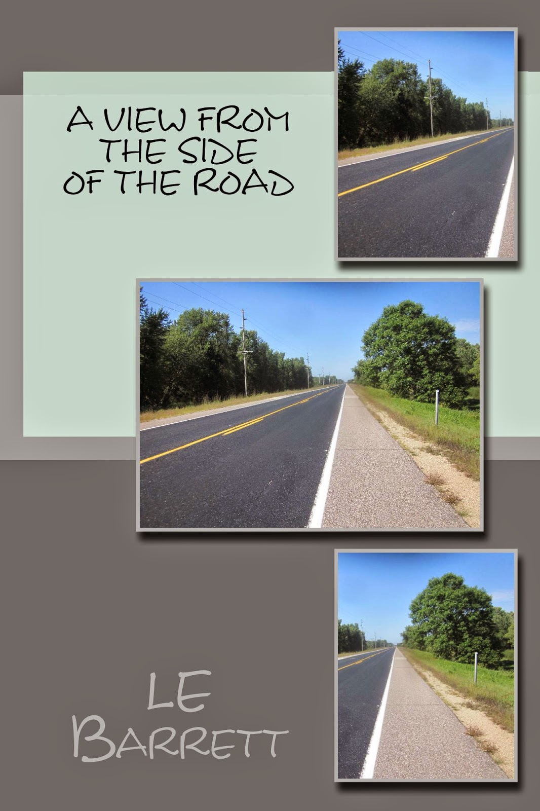 http://www.amazon.com/View-Side-Road-Barrett-ebook/dp/B00IACRFGM/ref=la_B00H8AZONS_1_6?s=books&ie=UTF8&qid=1396634139&sr=1-6