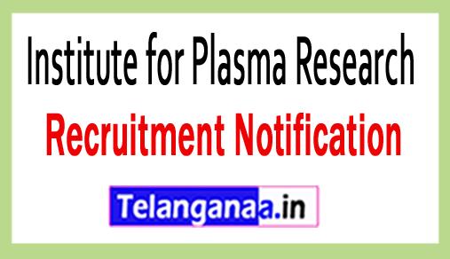 Institute for Plasma Research IPR Recruitment