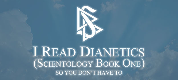 I Read Dianetics (Scientology Book One) So You Don't Have To