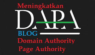 "Meningkatkan DA PA Blog ""Domain Page Authority"""
