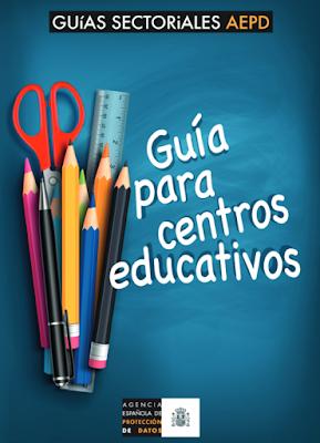 http://www.tudecideseninternet.es/agpd1/images/guias/GuiaCentros/GuiaCentrosEducativos.pdf