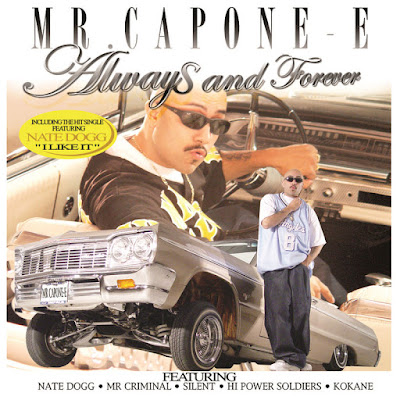 Mr. Capone-E - Always and Forever