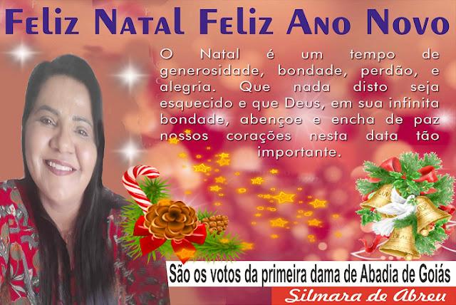 Mensagem da Primeira Dama de Abadia de Goiás, Silmara de Abreu.