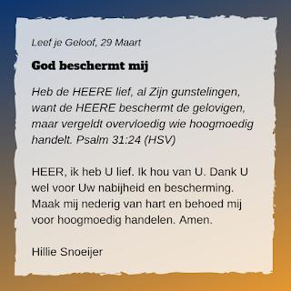 Leef je geloof, Hillie Snoeijer: God beschermt mij (psalm 31:24)