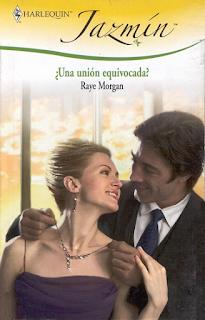Raye Morgan - ¿Una Unión Equivocada?