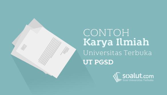 √ 7 Contoh Karil UT PGSD Karya Ilmiah PDGK4560