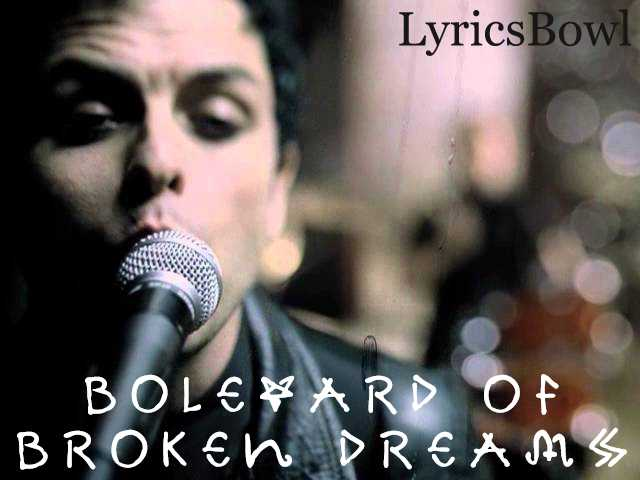 Boulevard of Broken Dreams Lyrics | LyricsBowl