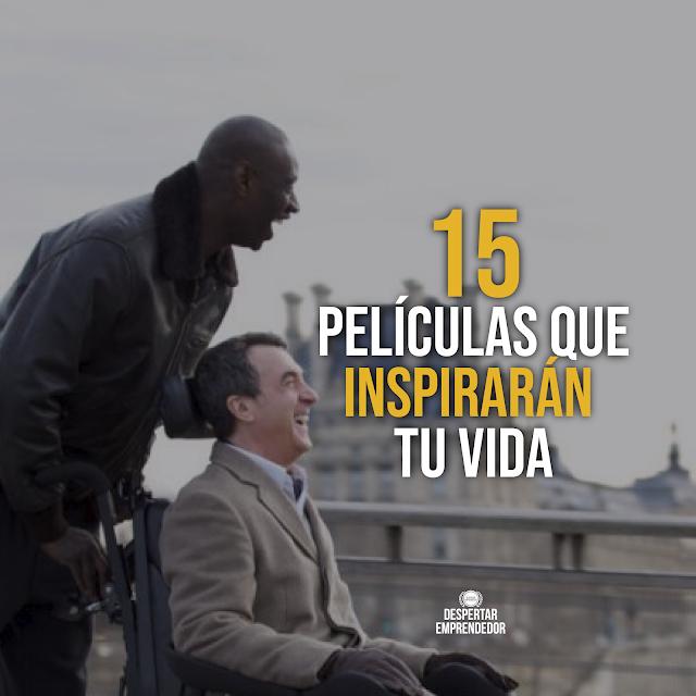 15 Películas que Inspirarán tu Vida