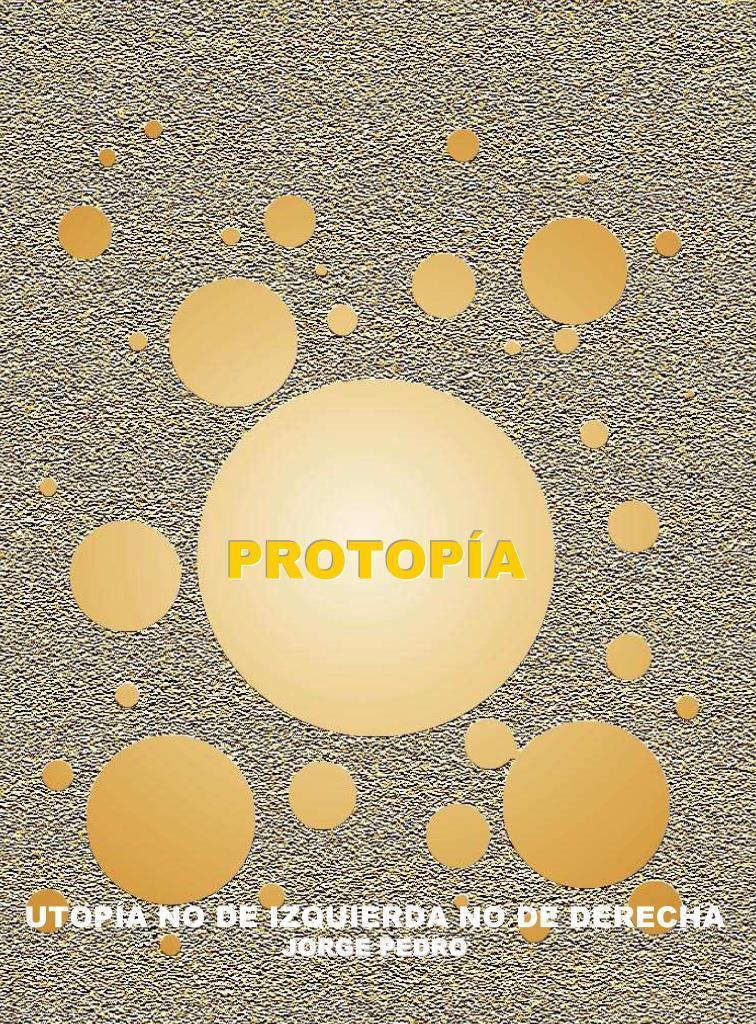 Protopía – Jorge Pedro