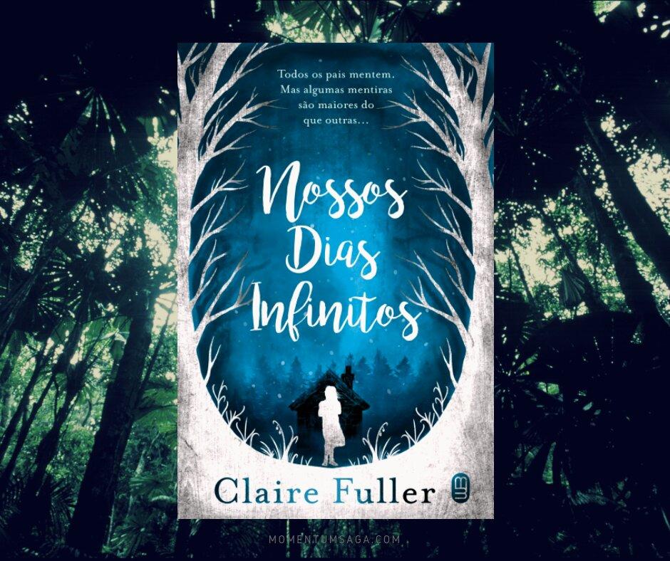 Resenha: Nossos Dias Infinitos, de Claire Fuller